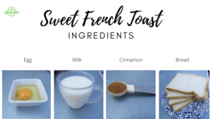 Sweet French Toast Ingredients